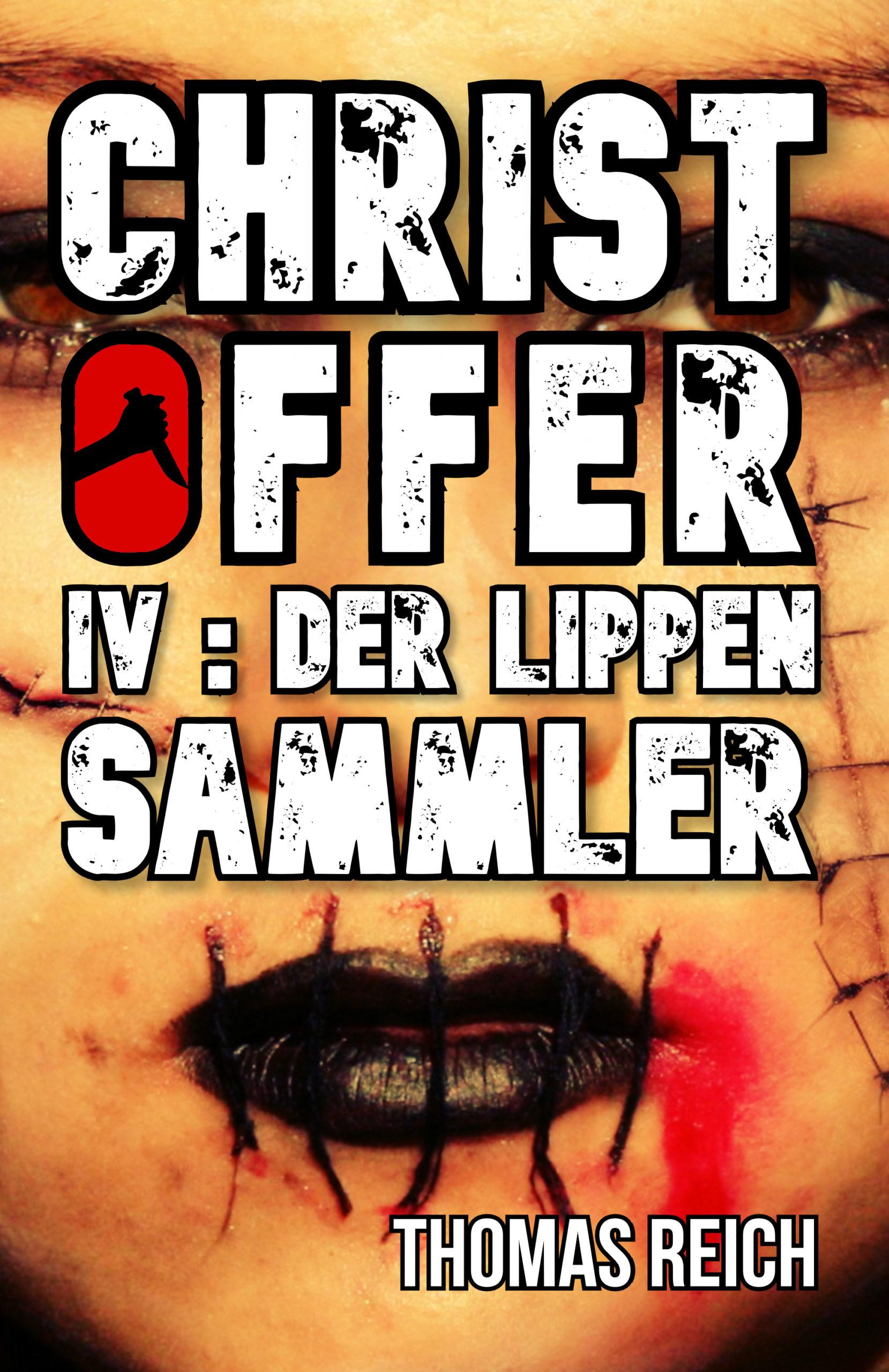 IV: Der Lippensammler