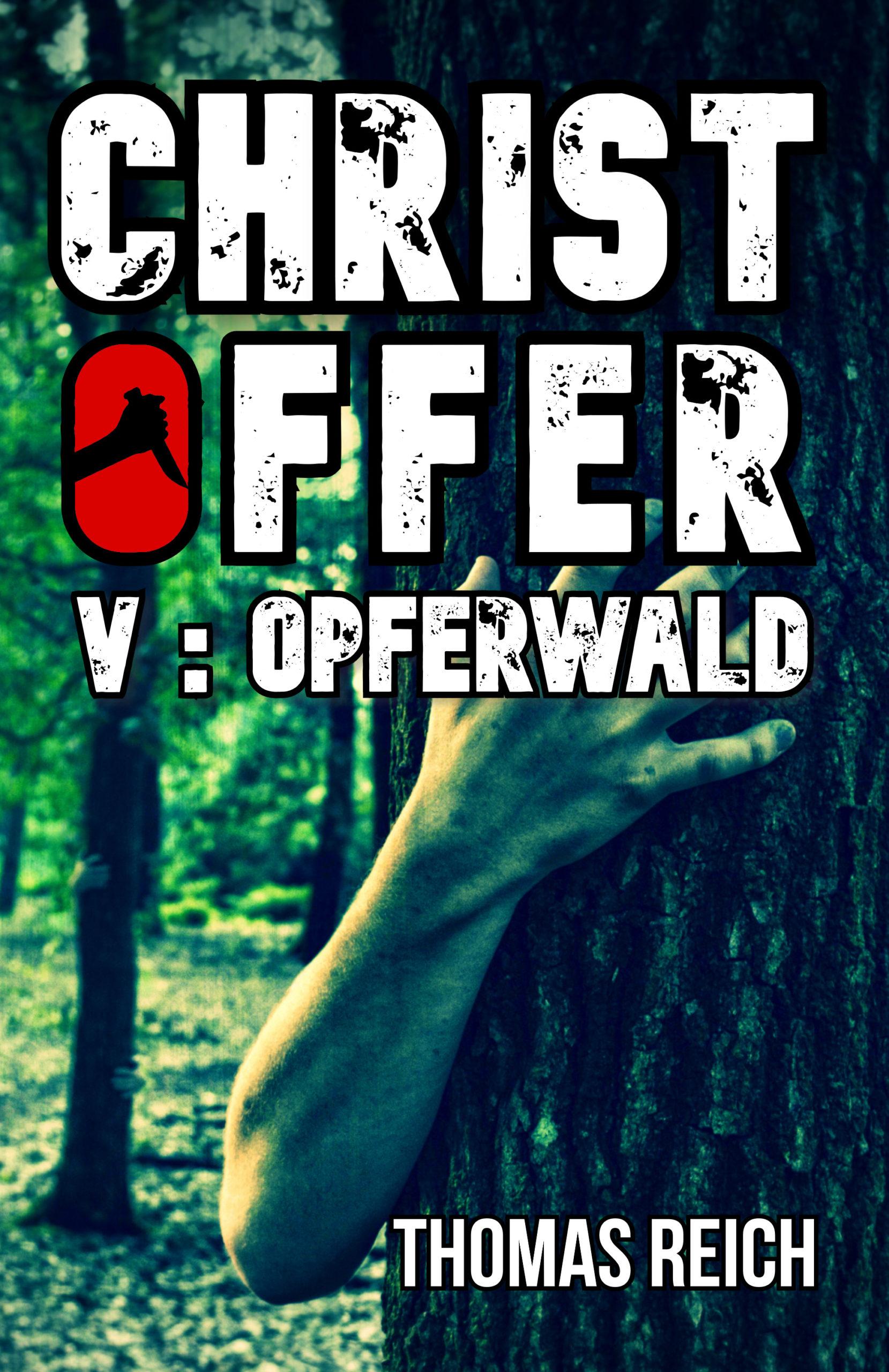 V: Opferwald